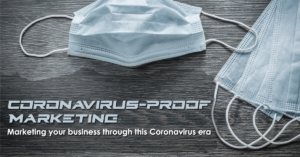 Coronavirus-Proof Marketing