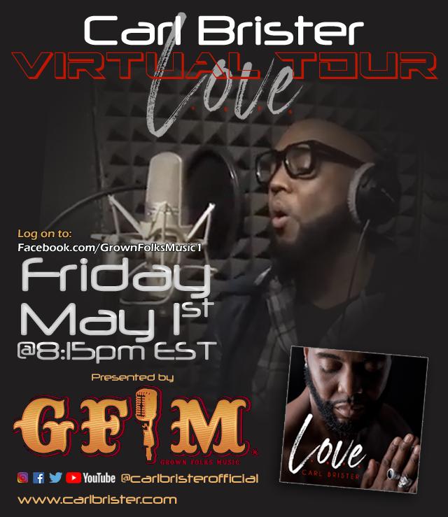 Carl Brister - Virtual LOVE Tour Flyer
